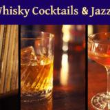 ウイスキーカクテルを飲みながらしっとりと聴きたいジャズ11選